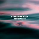 Thorny Path/Sebastian Paul