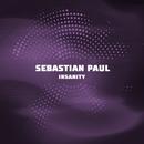 Insanity/Sebastian Paul