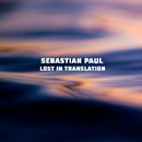 Lost In Translation/Sebastian Paul