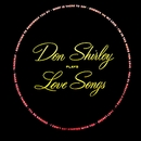 Don Shirley Plays Love Songs/Don Shirley