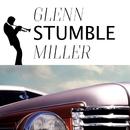 Stumble/Glenn Miller