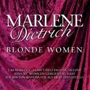 Blonde Women/Marlene Dietrich
