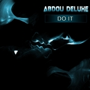 Do It EP/Abdou Deluxe
