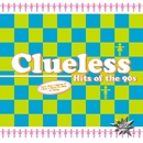 Hits Of The 90s/Clueless