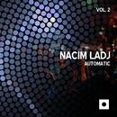 Automatic, Vol. 2/Nacim Ladj