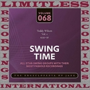 Swing Time, 1935-36, Vol. 1 (HQ Remastered Version)/Teddy Wilson