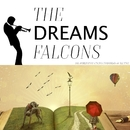 Dreams/The Falcons