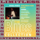 Parchman Farm Blues (The Blues Collection, HQ Remastered Version)/Bukka White