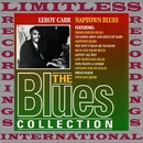 Naptown Blues (The Blues Collection, HQ Remastered Version)/Leroy Carr