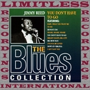 You Dont Have to Go (The Blues Collection, HQ Remastered Version)/Jimmy McCracklin