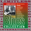 Red Hot Blues (The Blues Collection, HQ Remastered Version)/Robert Johnson