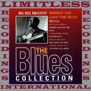 Whiskey And Good Time Blues (The Blues Collection, HQ Remastered Version)/Big Bill Broonzy