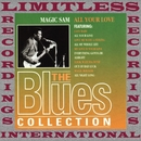 All Your Love (The Blues Collection, HQ Remastered Version)/Magic Sam