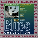 San Francisco Blues (The Blues Collection, HQ Remastered Version)/Jimmy McCracklin