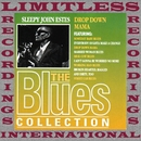 Drop Down Mama (The Blues Collection, HQ Remastered Version)/Sleepy John Estes