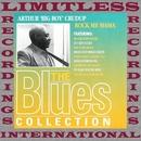 "Rock Me Mama (The Blues Collection, HQ Remastered Version)/Arthur ""Big Boy"" Crudup"