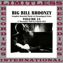 Complete Recorded Works, 1940-1942, Vol. 11 (HQ Remastered Version)/Big Bill Broonzy
