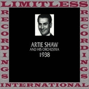 Classics, 1938 (HQ Remastered Version)/Artie Shaw And His Orchestra