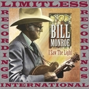 I Saw The Light (HQ Remastered Version)/Bill Monroe