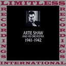 Classics, 1941-1942 (HQ Remastered Version)/Artie Shaw And His Orchestra