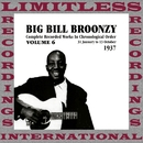 Complete Recorded Works, 1937, Vol. 6 (HQ Remastered Version)/Big Bill Broonzy