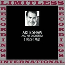 Classics, 1940-1941 (HQ Remastered Version)/Artie Shaw And His Orchestra