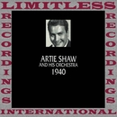 Classics, 1940 (HQ Remastered Version)/Artie Shaw And His Orchestra