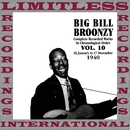 Complete Recorded Works, 1940, Vol. 10 (HQ Remastered Version)/Big Bill Broonzy