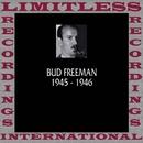 Classics, 1945-1946 (HQ Remastered Version)/Bud Freeman