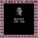 Classics, 1939-1946 (HQ Remastered Version)/Billy Kyle
