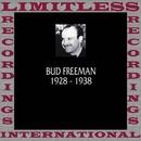Classics, 1928-1938 (HQ Remastered Version)/Bud Freeman