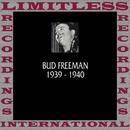 Classics, 1939-1940 (HQ Remastered Version)/Bud Freeman