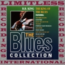 The King Of The Blues (The Blues Collection, HQ Remastered Version)/B.B. King