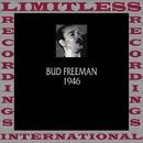 Classics, 1946 (HQ Remastered Version)/Bud Freeman