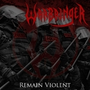 Remain Violent (Array)/Warbringer