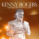 Ruby Don't Take Your Love To Town/Kenny Rogers