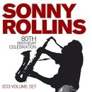 80th Birthday Celebration/Sonny Rollins