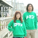 BEST DAYS OF MY LIFE feat. トミタ栞/ROCKETMAN