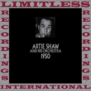 Classics, 1950 (HQ Remastered Version)/Artie Shaw And His Orchestra