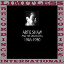 Classics, 1946-1950 (HQ Remastered Version)/Artie Shaw And His Orchestra