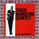 Chico Hamilton Quintet Featuring Eric Dolphy (HQ Remastered Version)/Chico Hamilton Quintet