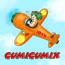 GUMIGUMIX (with GACKPO親衛隊) feat.GUMI/otias