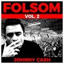 Folsom Vol. 2 - Johnny Cash/Johnny Cash