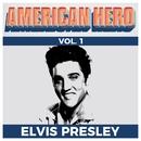 American Hero Vol. 1 - Elvis Presley/Elvis Presley