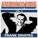 American Hero Vol. 2 - Frank Sinatra/Frank Sinatra