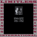 In Chronology, 1951-1952 (HQ Remastered Version)/Stan Getz