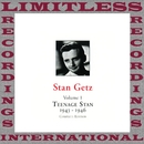 Teenage Stan, Vol.1, 1943-1946 (Complete HQ Remastered Version)/Stan Getz