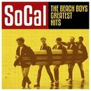 SoCal - The Beach Boys Greatest Hits/The Beach Boys