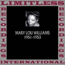 Classics, 1951-1953 (HQ Remastered Version)/Mary Lou Williams