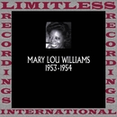 Classics, 1953-1954 (HQ Remastered Version)/Mary Lou Williams